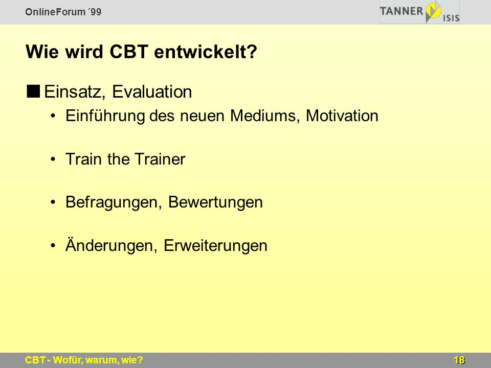 Wie wird CBT entwickelt