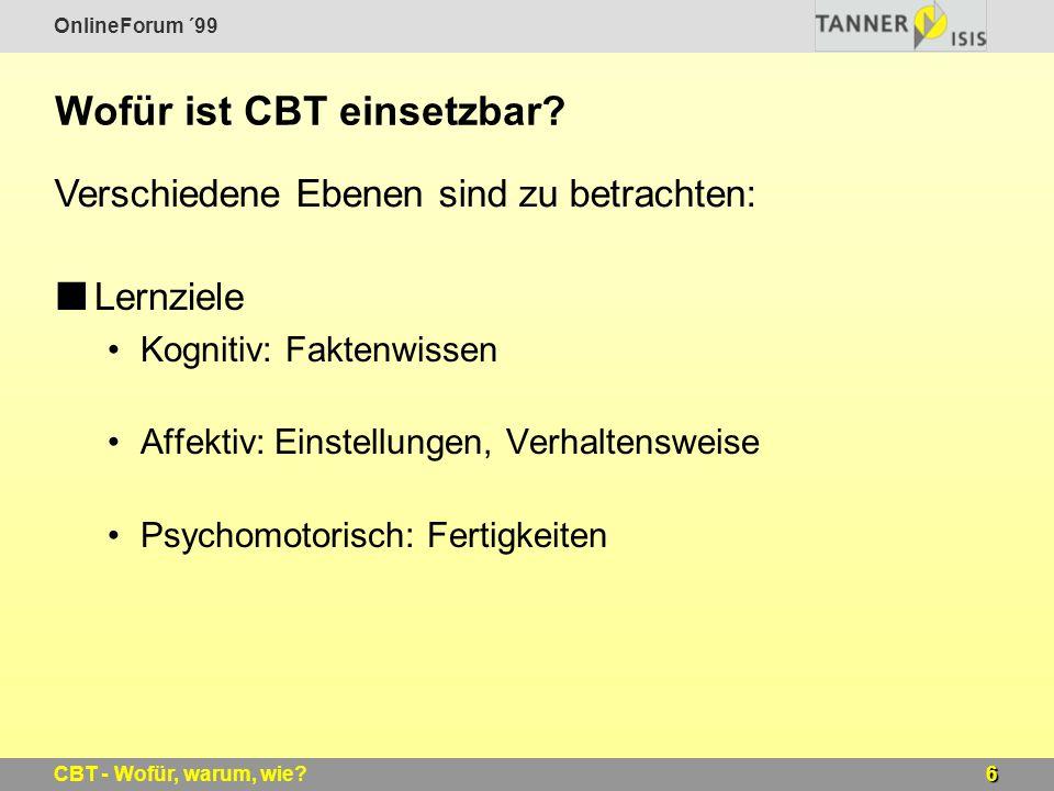Wofür ist CBT einsetzbar