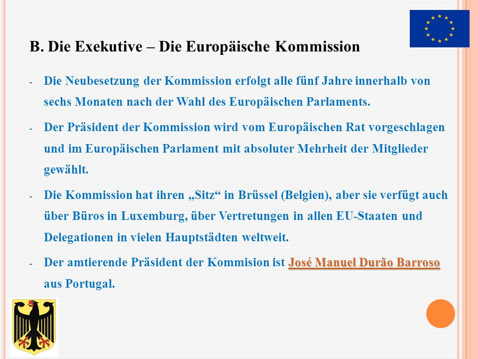B. Die Exekutive – Die Europäische Kommission