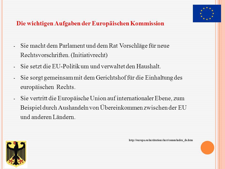 Die wichtigen Aufgaben der Europäischen Kommission
