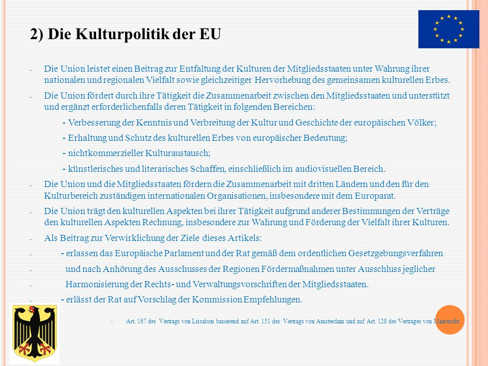 2) Die Kulturpolitik der EU