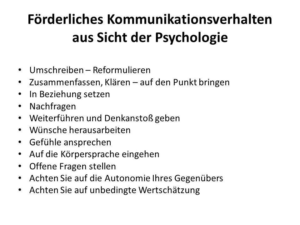 Förderliches Kommunikationsverhalten aus Sicht der Psychologie