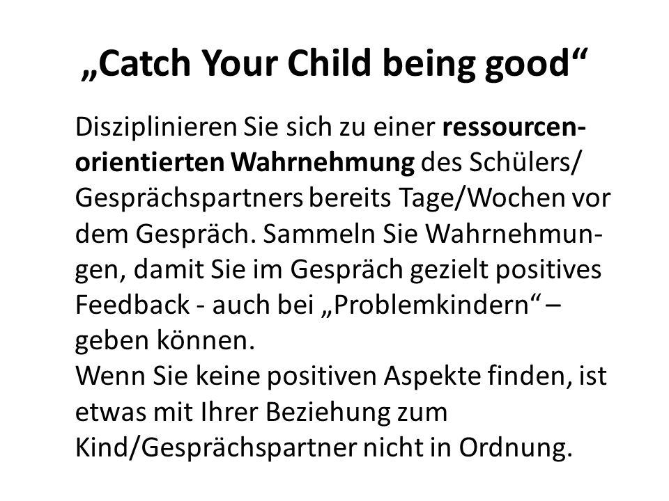 """Catch Your Child being good"