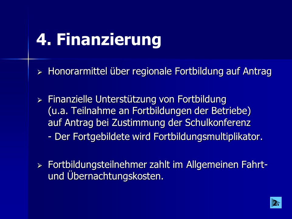 4. Finanzierung Honorarmittel über regionale Fortbildung auf Antrag