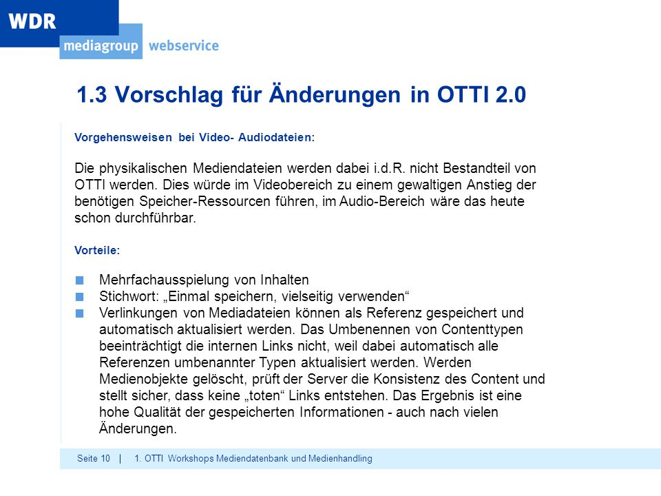 1.3 Vorschlag für Änderungen in OTTI 2.0