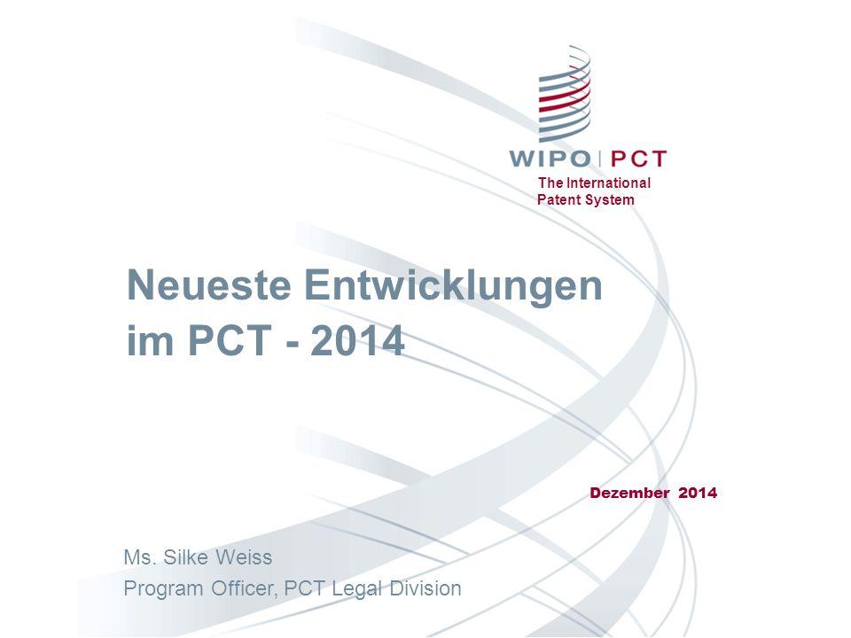 Neueste Entwicklungen im PCT - 2014