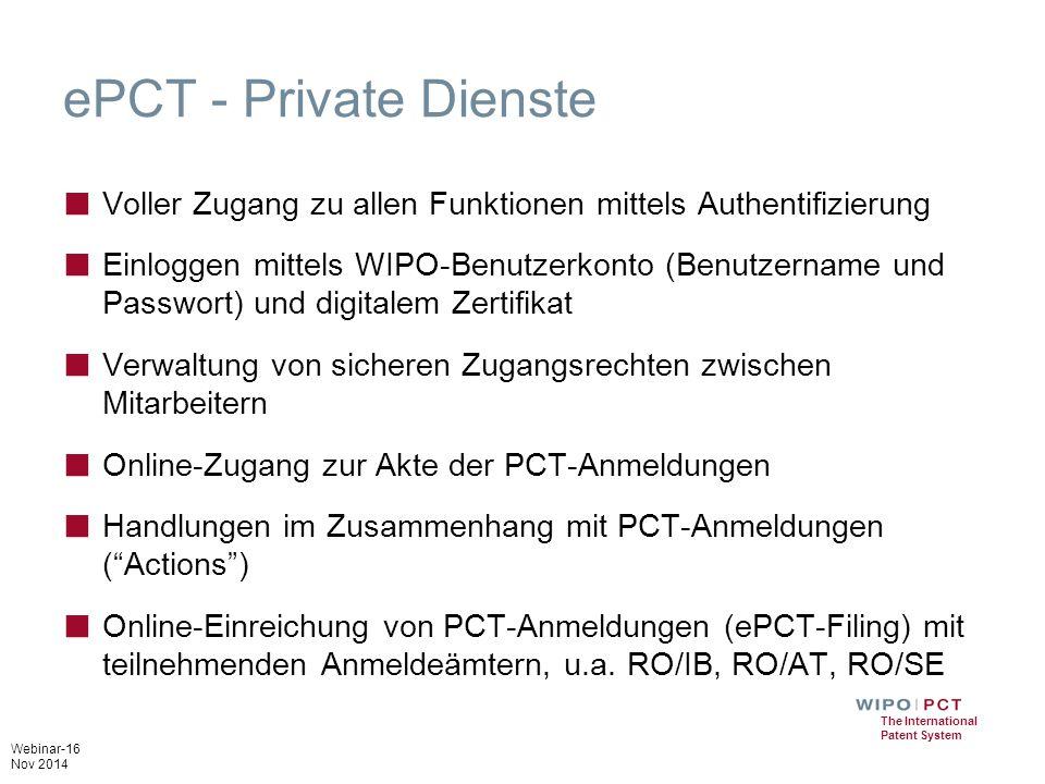 ePCT - Private Dienste Voller Zugang zu allen Funktionen mittels Authentifizierung.