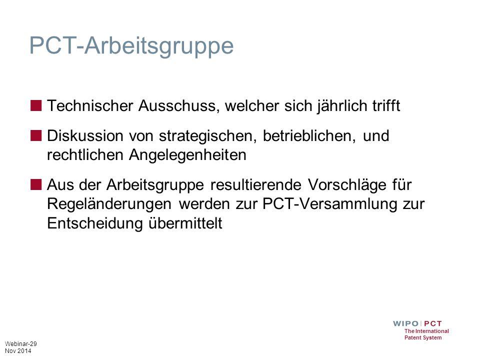 PCT-Arbeitsgruppe Technischer Ausschuss, welcher sich jährlich trifft