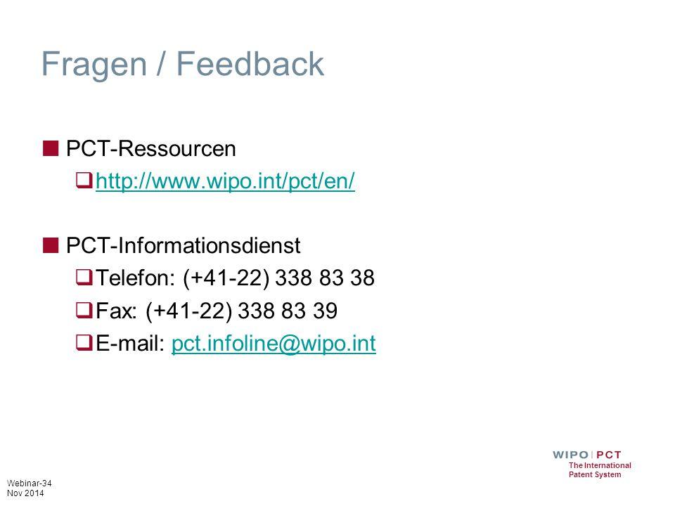 Fragen / Feedback PCT-Ressourcen http://www.wipo.int/pct/en/