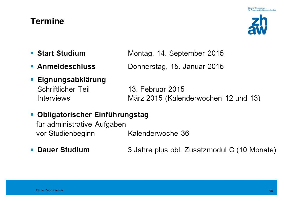 Termine Start Studium Montag, 14. September 2015