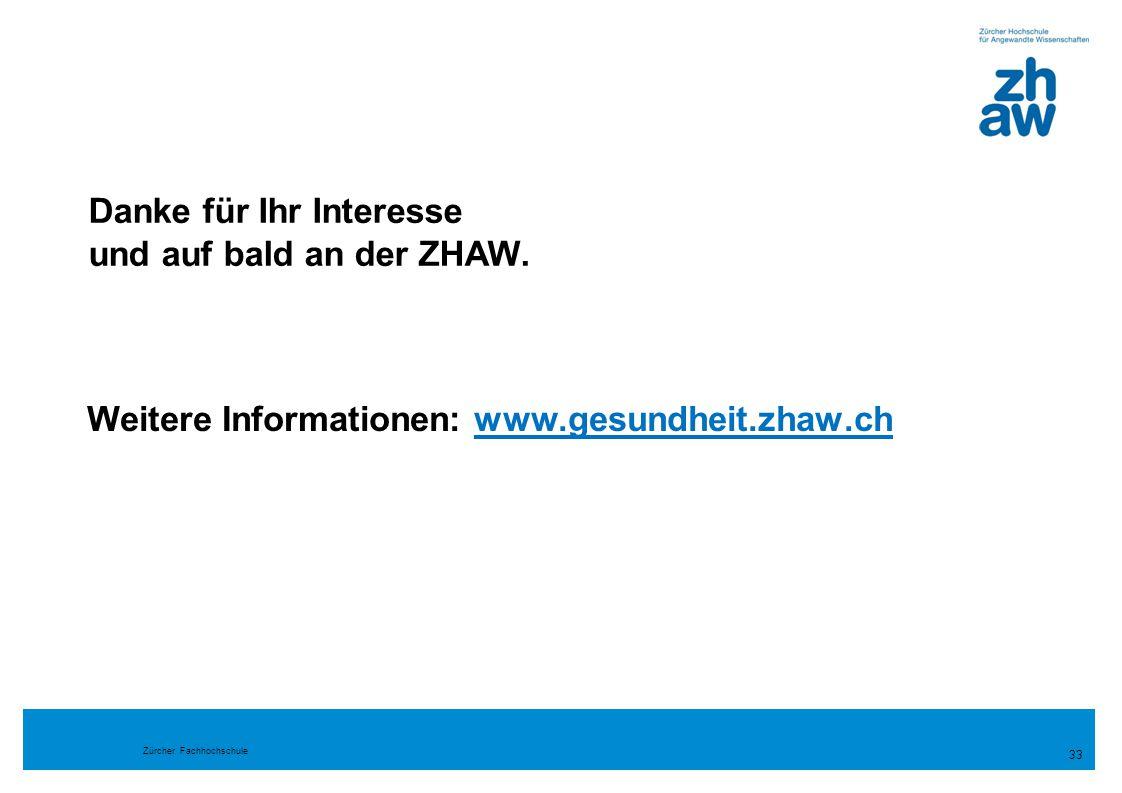 Danke für Ihr Interesse und auf bald an der ZHAW.