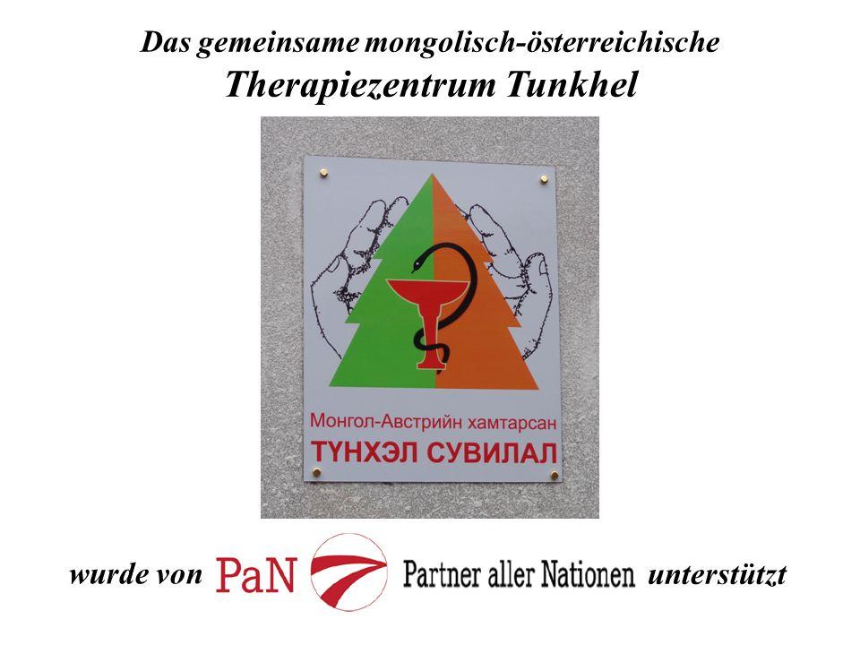 Das gemeinsame mongolisch-österreichische Therapiezentrum Tunkhel
