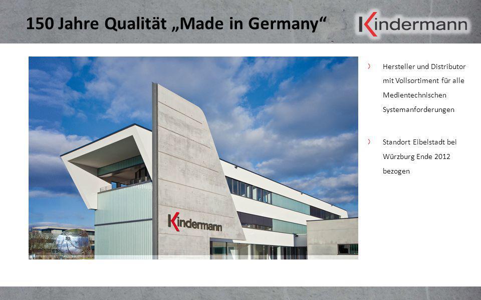 "150 Jahre Qualität ""Made in Germany"