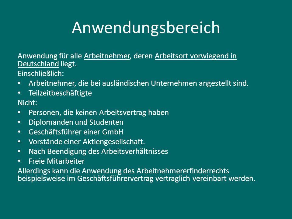 Anwendungsbereich Anwendung für alle Arbeitnehmer, deren Arbeitsort vorwiegend in Deutschland liegt.