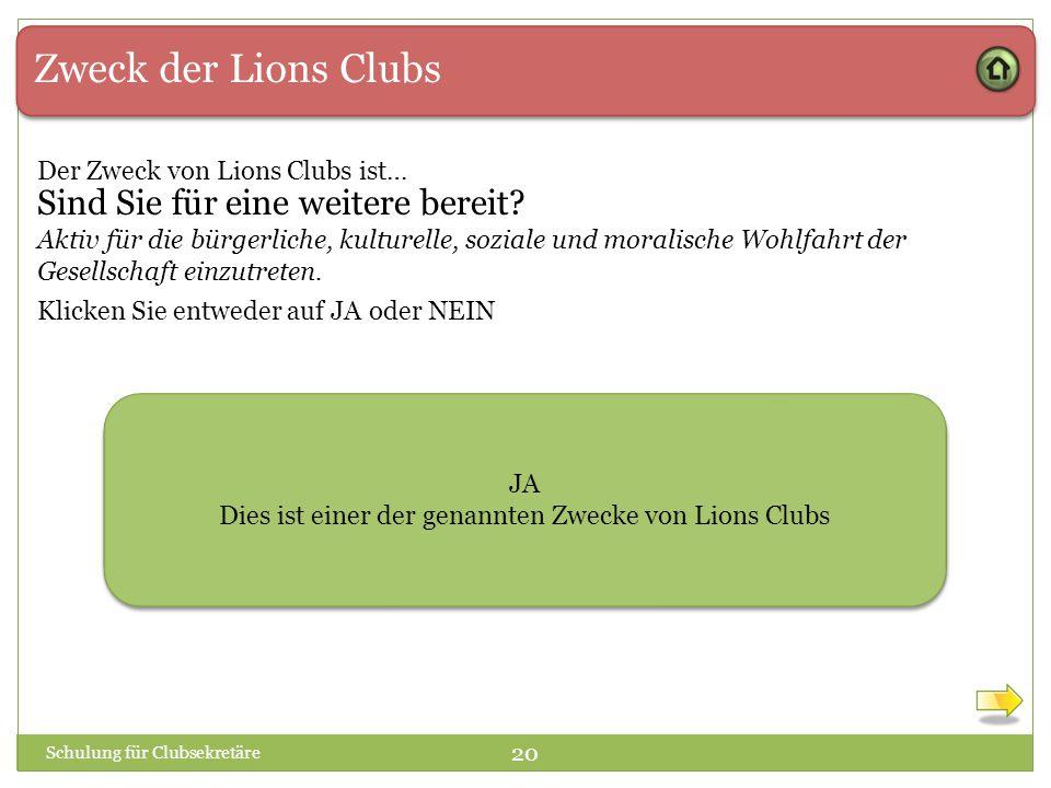 Dies ist einer der genannten Zwecke von Lions Clubs