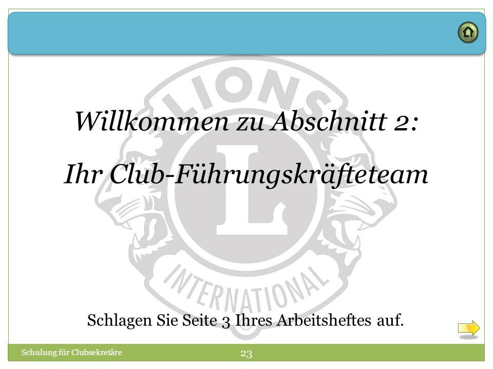 Willkommen zu Abschnitt 2: Ihr Club-Führungskräfteteam