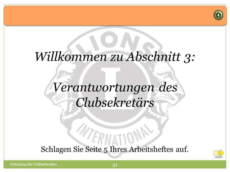 Willkommen zu Abschnitt 3: Verantwortungen des Clubsekretärs