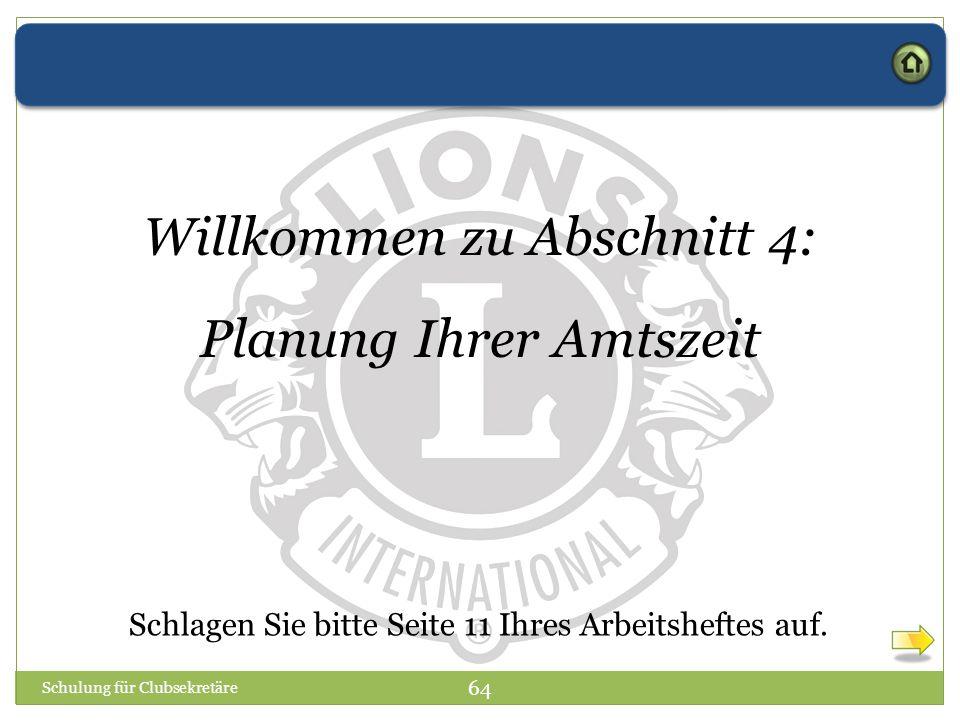 Willkommen zu Abschnitt 4: Planung Ihrer Amtszeit