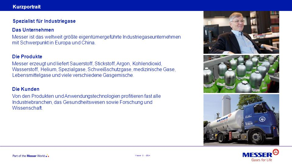 Kurzportrait Spezialist für Industriegase.