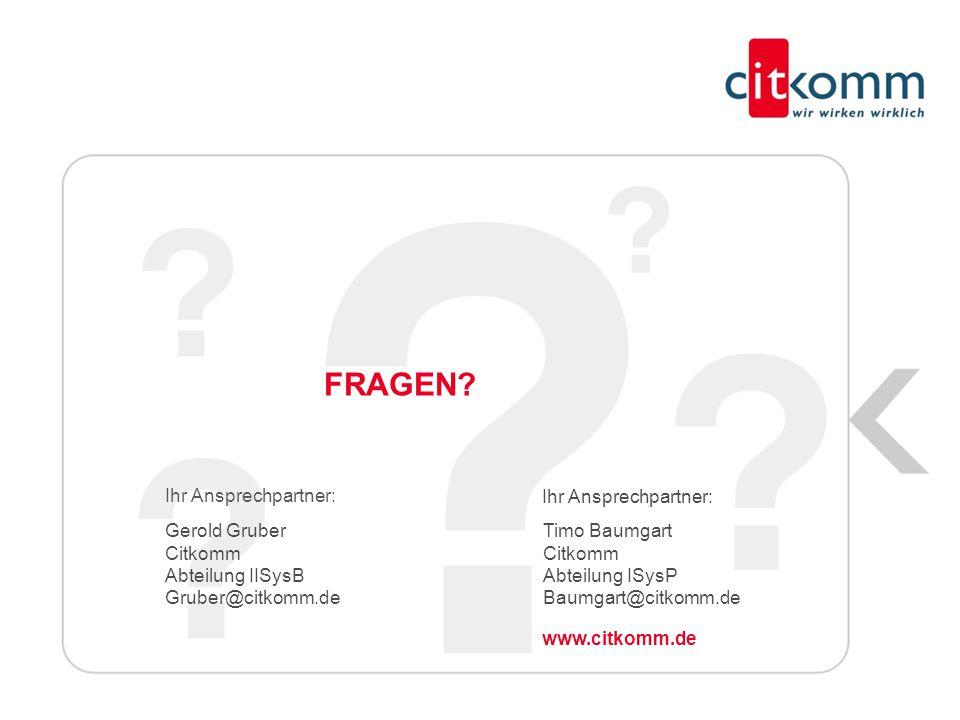 Gerold Gruber Citkomm. Abteilung IISysB. Gruber@citkomm.de. Ihr Ansprechpartner: Timo Baumgart.