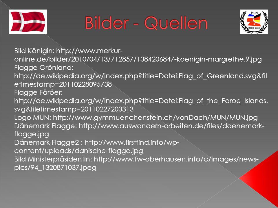 Bilder - Quellen Bild Königin: http://www.merkur-online.de/bilder/2010/04/13/712857/1384206847-koenigin-margrethe.9.jpg.