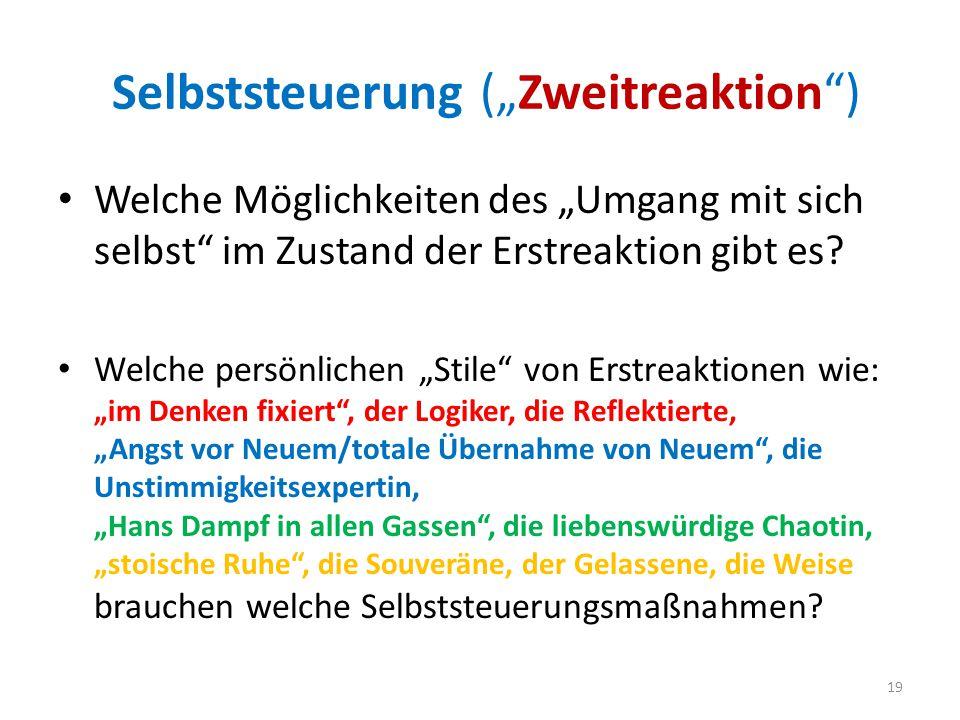 """Selbststeuerung (""""Zweitreaktion )"""
