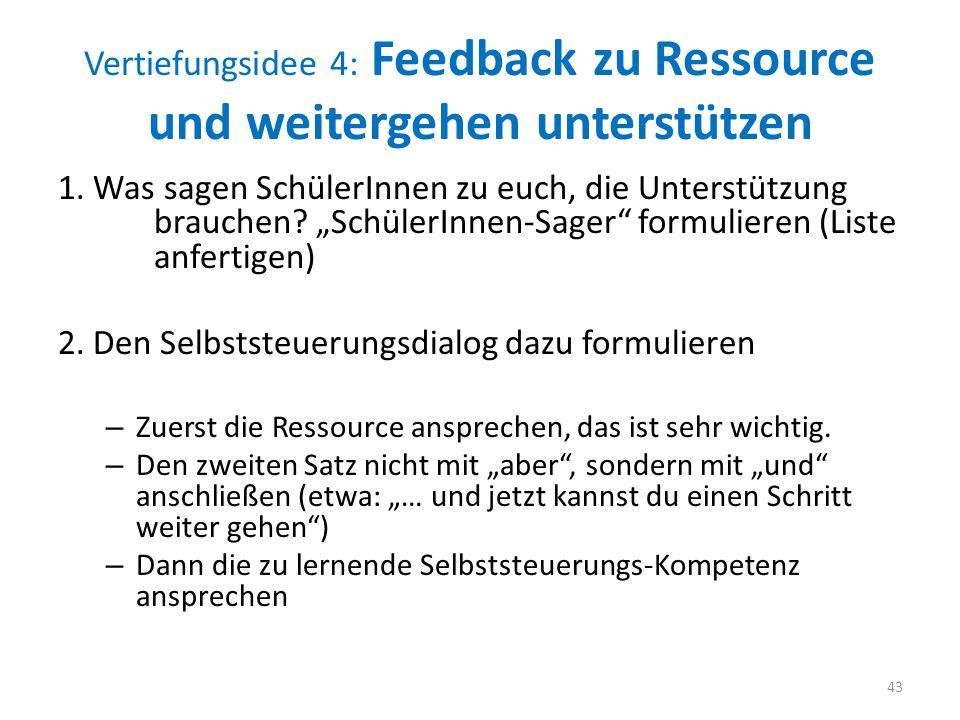 Vertiefungsidee 4: Feedback zu Ressource und weitergehen unterstützen
