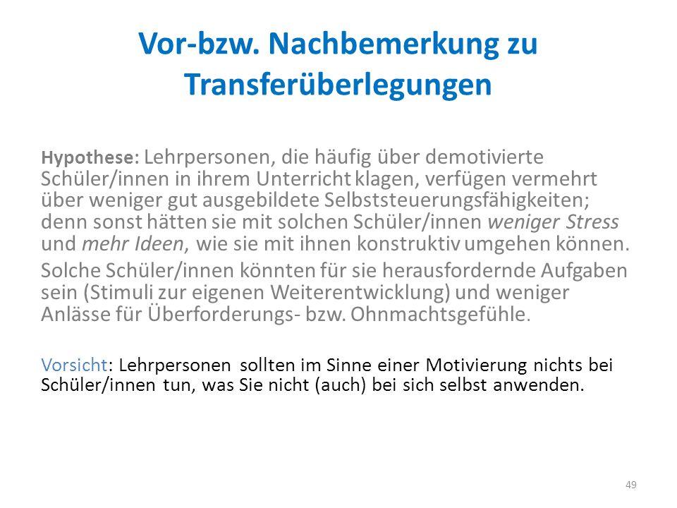 Vor-bzw. Nachbemerkung zu Transferüberlegungen