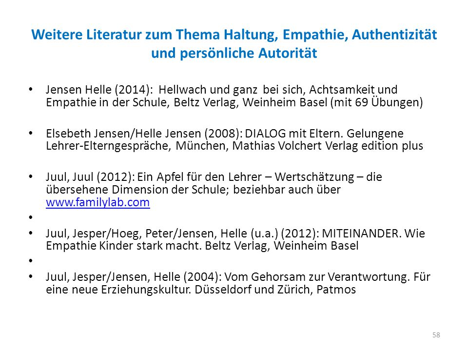 Weitere Literatur zum Thema Haltung, Empathie, Authentizität und persönliche Autorität