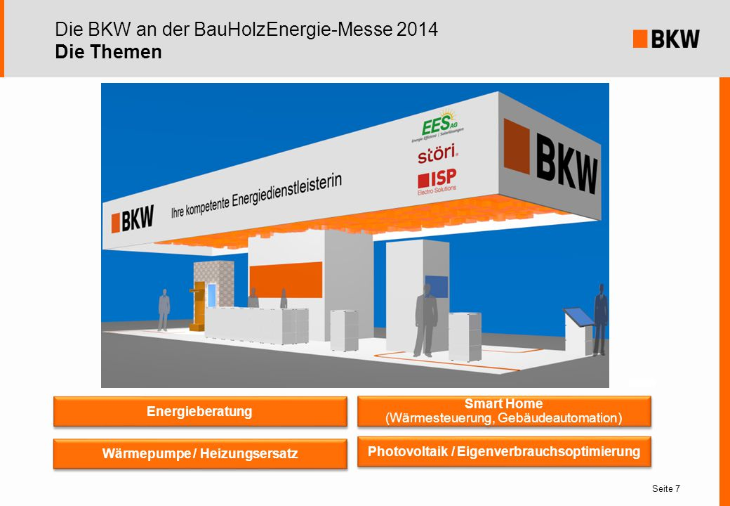 Die BKW an der BauHolzEnergie-Messe 2014 Die Themen