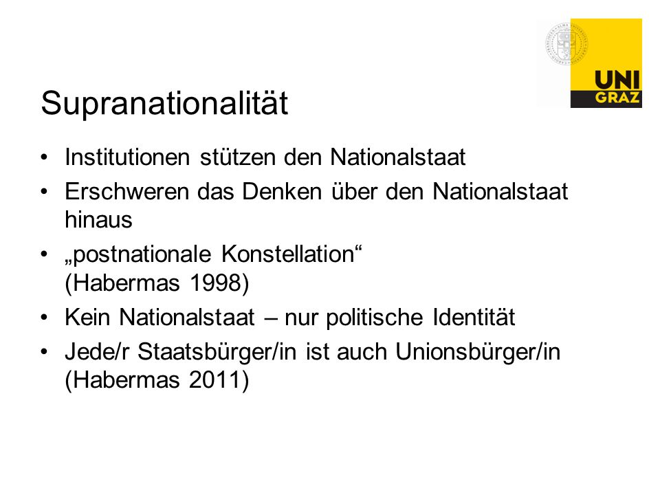 Supranationalität Institutionen stützen den Nationalstaat