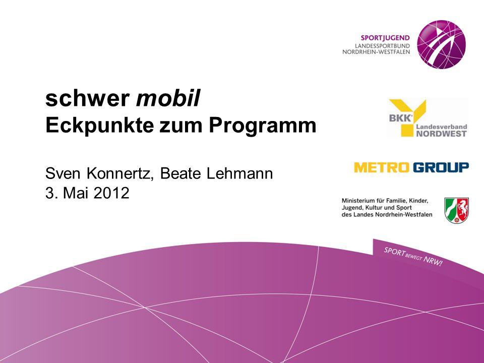 schwer mobil Eckpunkte zum Programm Sven Konnertz, Beate Lehmann