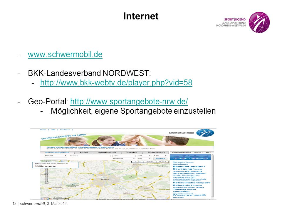 Internet www.schwermobil.de BKK-Landesverband NORDWEST: