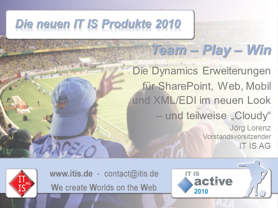 Die neuen IT IS Produkte 2010