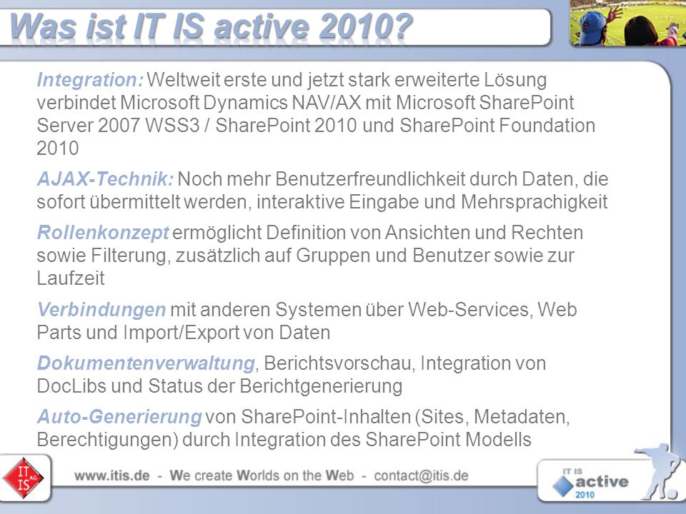 Was ist IT IS active 2010
