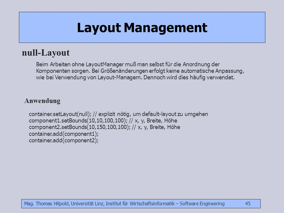 Layout Management null-Layout Anwendung