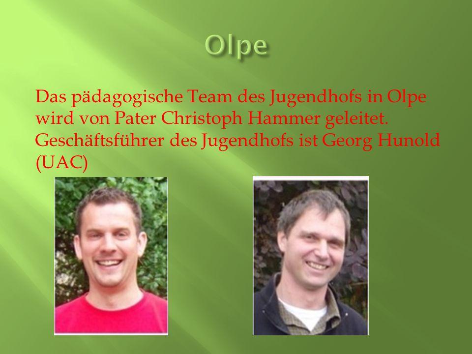 Olpe Das pädagogische Team des Jugendhofs in Olpe wird von Pater Christoph Hammer geleitet.