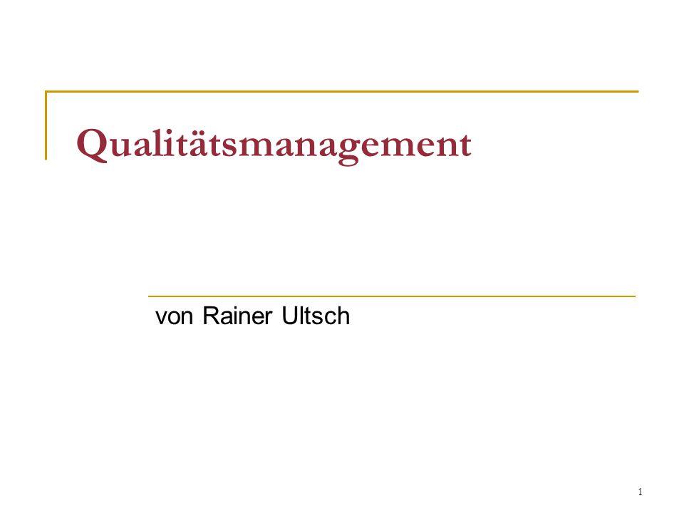 Qualitätsmanagement von Rainer Ultsch