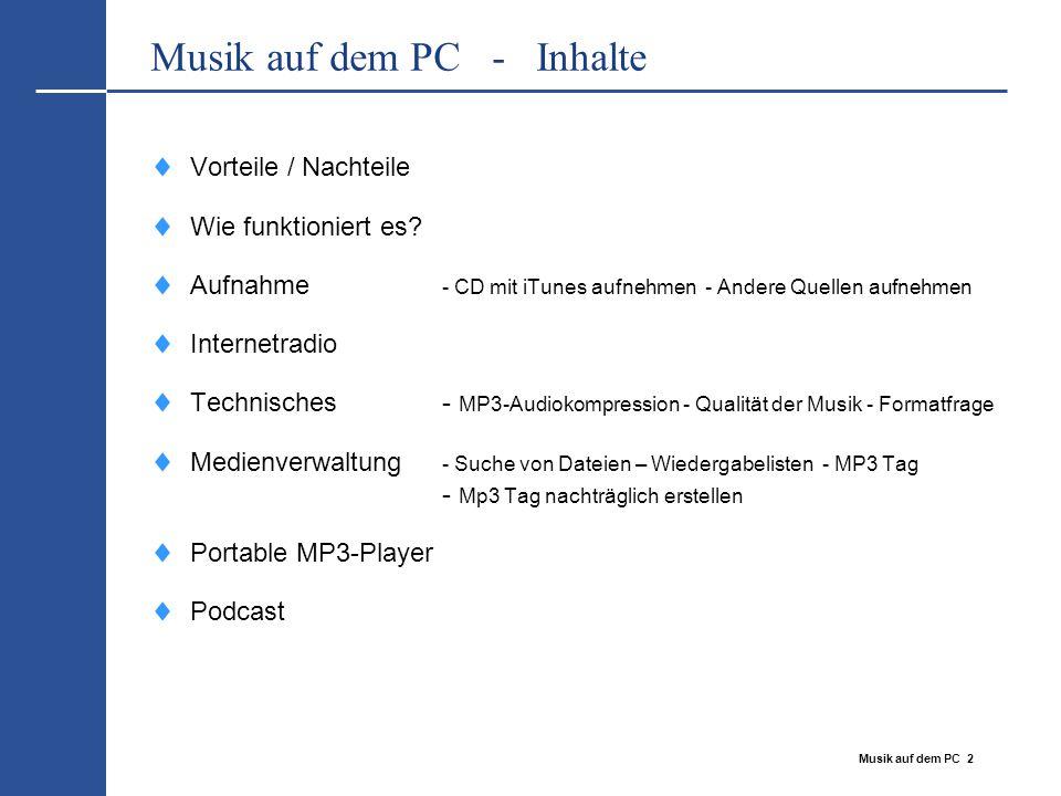 Musik auf dem PC - Inhalte