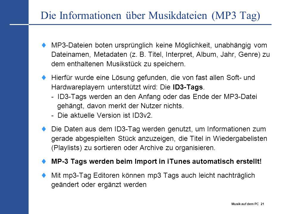 Die Informationen über Musikdateien (MP3 Tag)