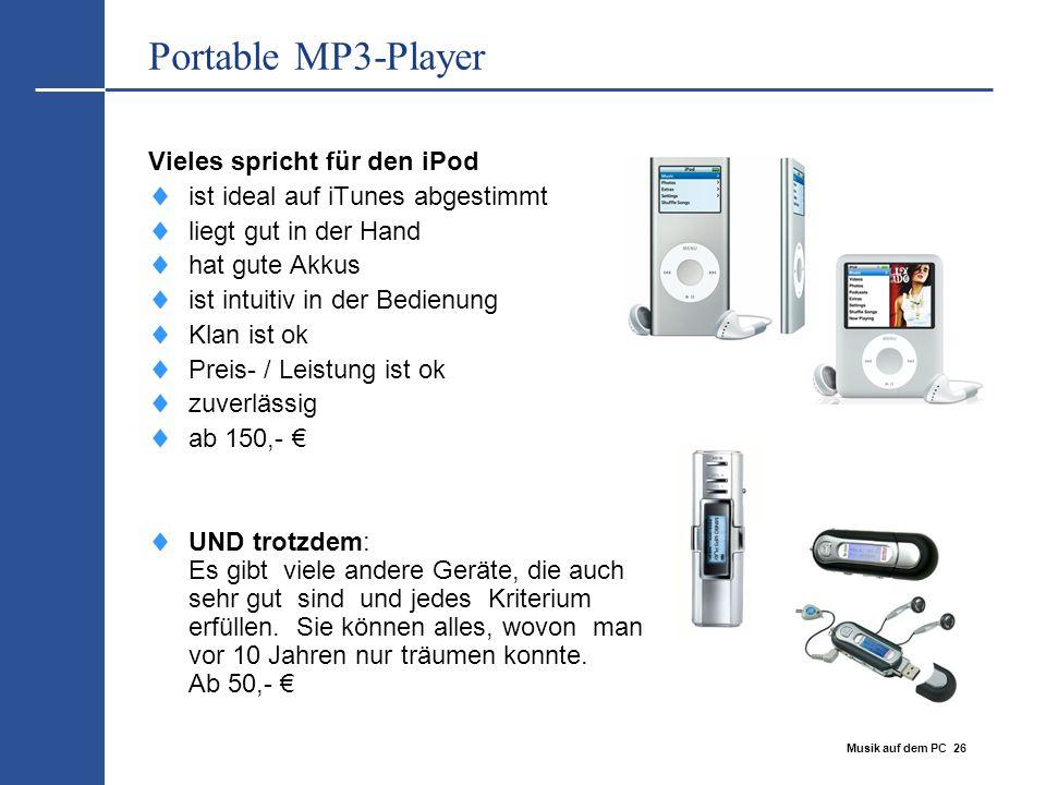 Portable MP3-Player Vieles spricht für den iPod