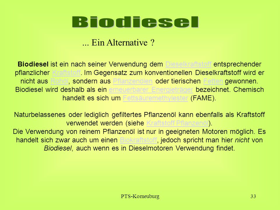 Biodiesel ... Ein Alternative