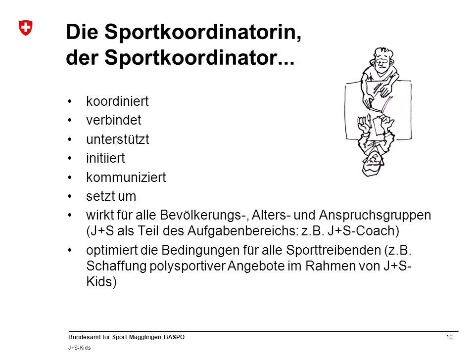Die Sportkoordinatorin, der Sportkoordinator...
