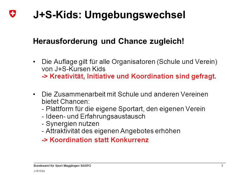 J+S-Kids: Umgebungswechsel