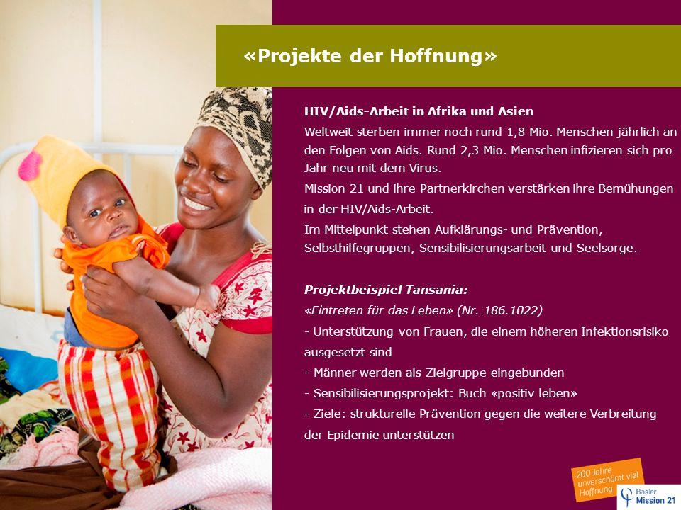 «Projekte der Hoffnung»