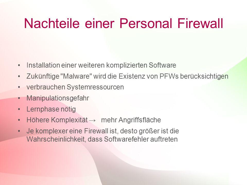 Nachteile einer Personal Firewall