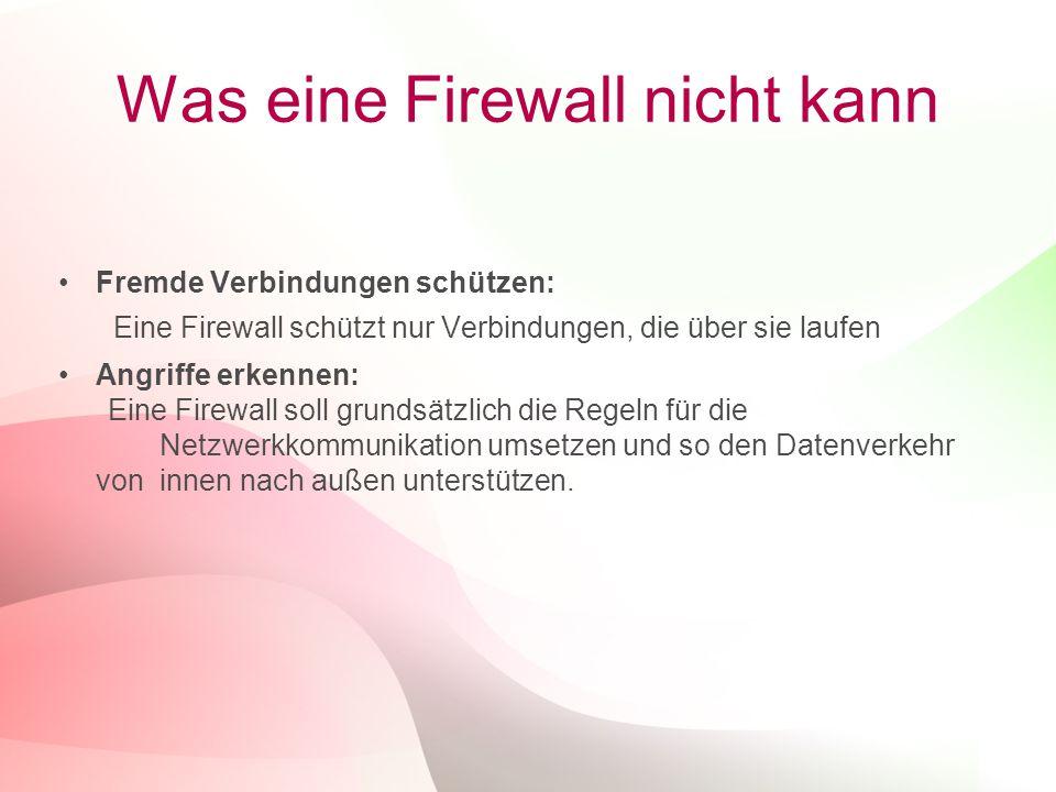 Was eine Firewall nicht kann