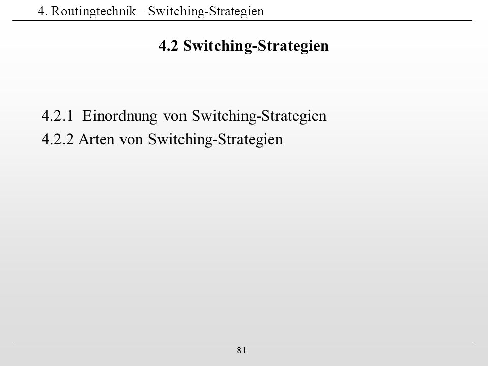 4. Routingtechnik – Switching-Strategien