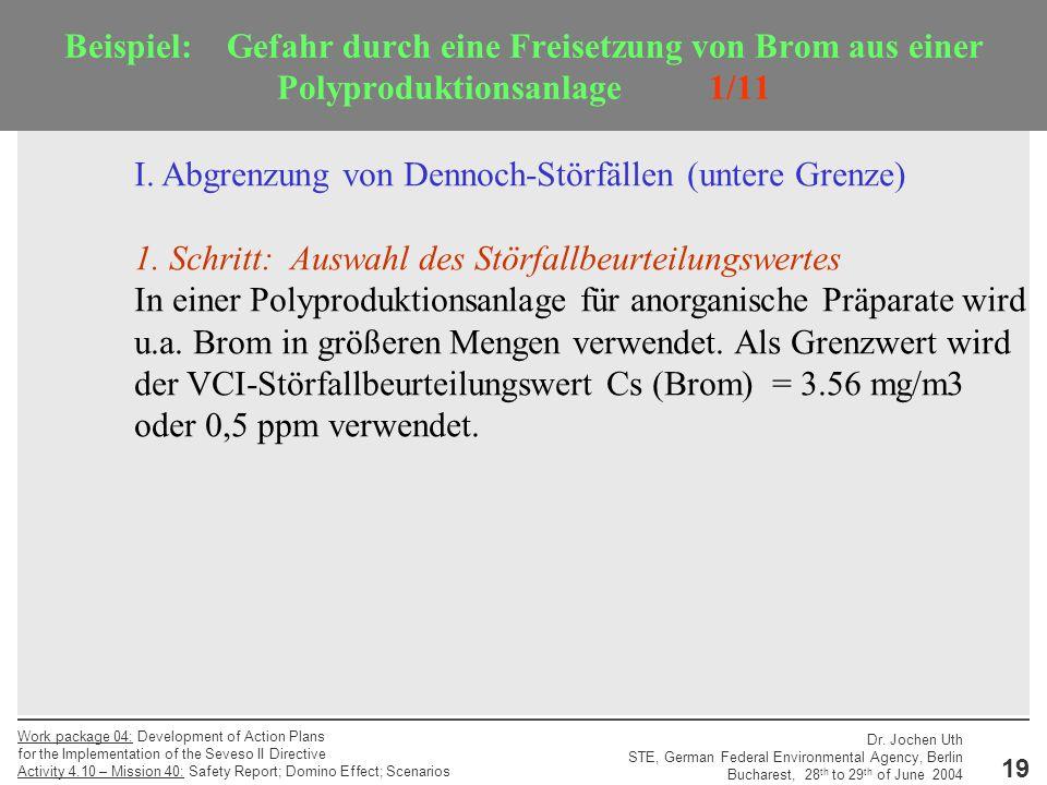 Beispiel: Gefahr durch eine Freisetzung von Brom aus einer Polyproduktionsanlage 1/11