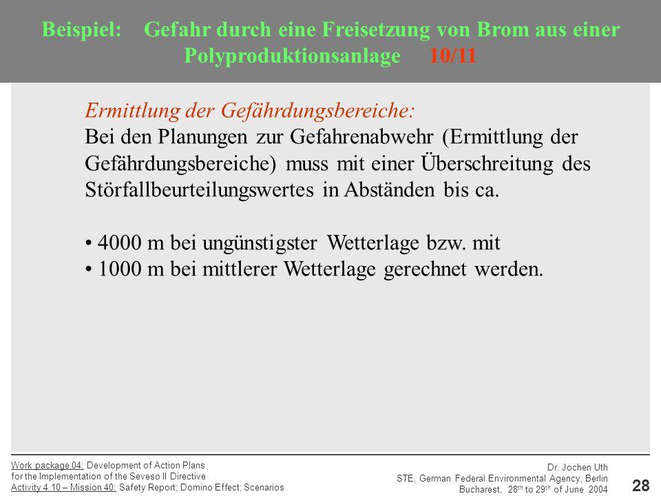 Beispiel: Gefahr durch eine Freisetzung von Brom aus einer Polyproduktionsanlage 10/11